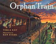 ORPHAN TRAIN by Verla Kay