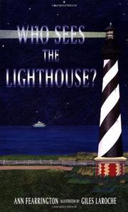 WHO SEES THE LIGHTHOUSE? by Ann Fearrington
