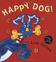 HAPPY DOG! by Lisa Grubb