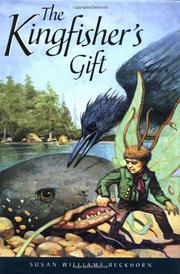 THE KINGFISHER'S GIFT by Susan Williams Beckhorn