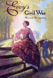 EVVY'S CIVIL WAR by Miriam Brenaman