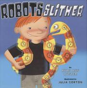 ROBOTS SLITHER by Ryan Ann Hunter