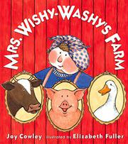 MRS. WISHY-WASHY'S FARM by Joy Cowley