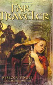FAR TRAVELER by Rebecca Tingle