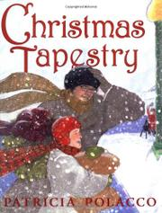 CHRISTMAS TAPESTRY by Patricia Polacco