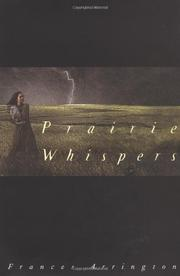 PRAIRIE WHISPERS by Frances Arrington