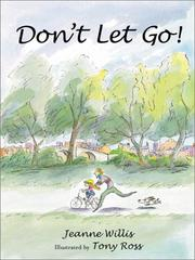DON'T LET GO! by Jeanne Willis