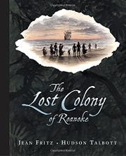 THE LOST COLONY OF ROANOKE by Jean Fritz