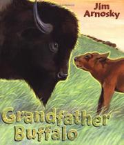 GRANDFATHER BUFFALO by Jim Arnosky