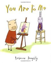 YOU ARE TO ME by Rebecca Doughty