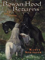 ROWAN HOOD RETURNS by Nancy Springer