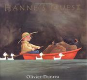 HANNE'S QUEST by Olivier Dunrea