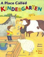 Cover art for A PLACE CALLED KINDERGARTEN