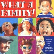 WHAT A FAMILY! by Rachel Isadora