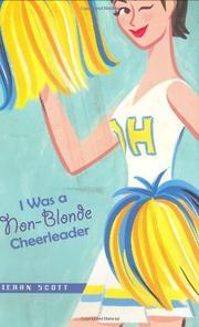 I WAS A NON-BLONDE CHEERLEADER by Kieran Scott