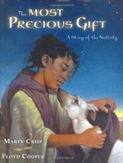THE MOST PRECIOUS GIFT by Marty Crisp