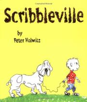 SCRIBBLEVILLE by Peter Holwitz