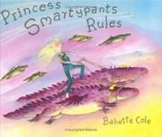 PRINCESS SMARTYPANTS RULES by Babette Cole