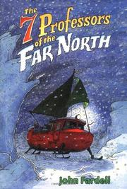 THE 7 PROFESSORS OF THE FAR NORTH by John Fardell