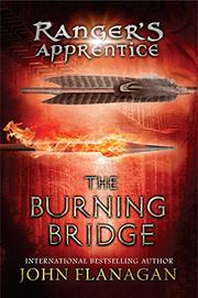 THE BURNING BRIDGE by John Flanagan