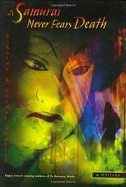 A SAMURAI NEVER FEARS DEATH by Dorothy Hoobler