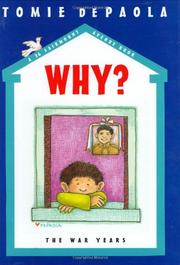 WHY? THE WAR YEARS by Tomie dePaola
