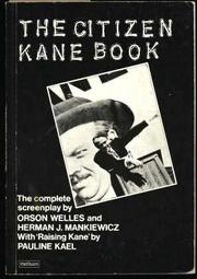 THE CITIZEN KANE BOOK by Pauline Kael