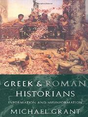 GREEK AND ROMAN HISTORIANS by Michael Grant