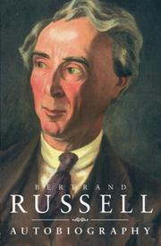 THE AUTOBIOGRAPHY OF BERTRAND RUSSELL by Bertrand Russell