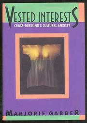 VESTED INTERESTS by Marjorie Garber