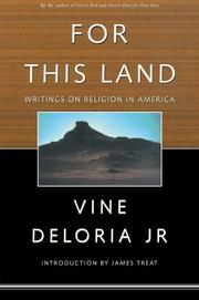 FOR THIS LAND by Jr. Deloria
