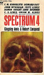 SPECTRUM IV by Kingsley Amis