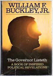 THE GOVERNOR LISTETH by William F. Buckley Jr.
