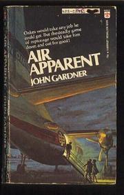 AIR APPARENT by John E. Gardner