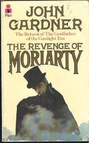 THE REVENGE OF MORIARTY by John E. Gardner