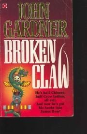 BROKENCLAW by John E. Gardner