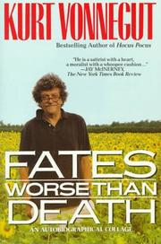FATES WORSE THAN DEATH by Kurt Vonnegut