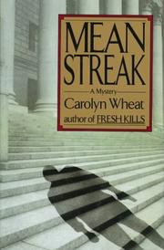 MEAN STREAK by Carolyn Wheat