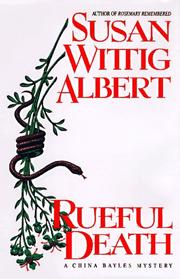 RUEFUL DEATH by Susan Wittig Albert