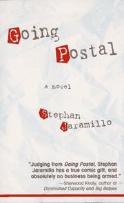 GOING POSTAL by Stephan Jaramillo