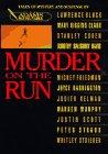 MURDER ON THE RUN by Adams Round Table
