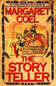 THE STORY TELLER by Margaret Coel