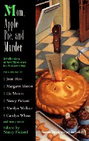 MOM, APPLE PIE, AND MURDER by Nancy Pickard