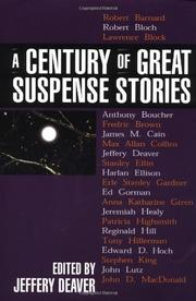 A CENTURY OF GREAT SUSPENSE STORIES by Jeffery Deaver