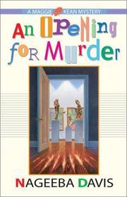 AN OPENING FOR MURDER by Nageeba Davis