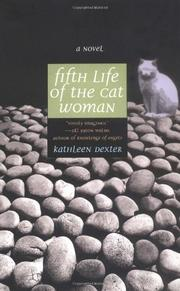 FIFTH LIFE OF THE CATWOMAN by Kathleen Dexter