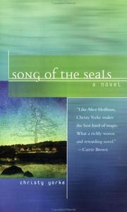 SONG OF THE SEALS by Christy Yorke