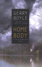 HOME BODY by Gerry Boyle