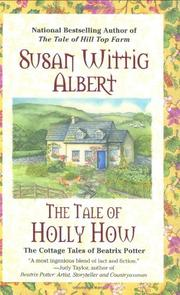 THE TALE OF THE HOLLY HOW by Susan Wittig Albert