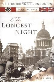 THE LONGEST NIGHT by Gavin Mortimer